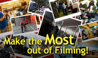 Make the most out of filming